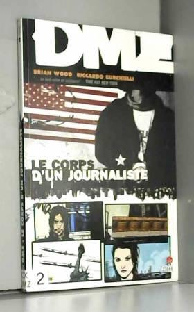 DMZ, Tome 2 : Le corps d'un...