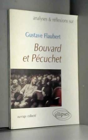 Bouvard et Pécuchet,...
