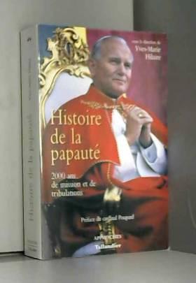 Histoire de la papauté :...