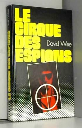 Le Cirque des espions