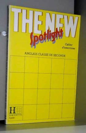 The New Spotlight, 2e...