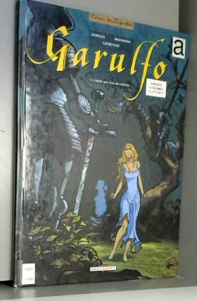 Garulfo tome 4 : L'Ogre aux...
