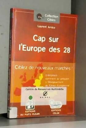Cap sur l'Europe des 28 :...