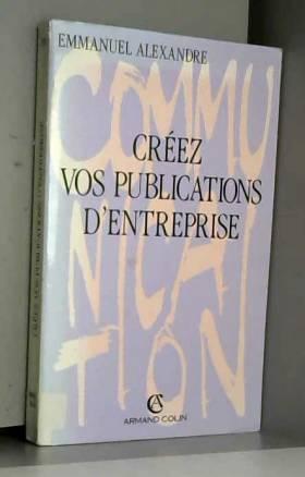 Creez vos publications...