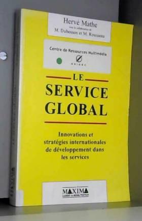 Le Service global....