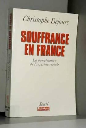 Souffrances en France. La...