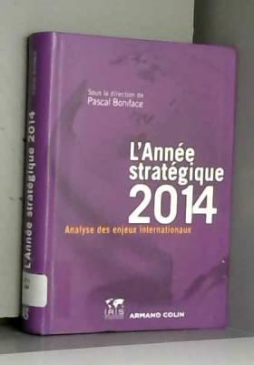 L'Année stratégique 2014:...