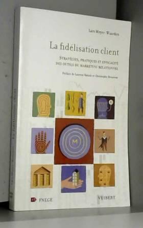 La Fidélisation client :...
