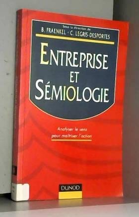 ENTREPRISE ET SEMIOLOGIE....