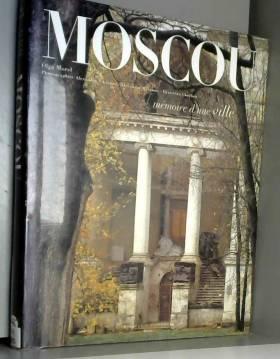Moscou, mémoire d'une ville