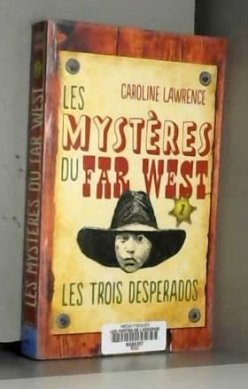 Les Mystères du Far West -...