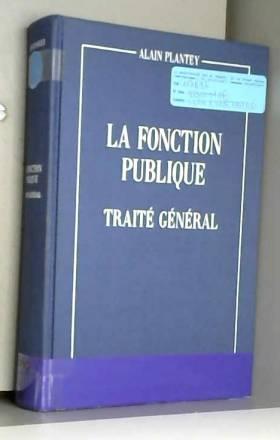 LA FONCTION PUBLIQUE....