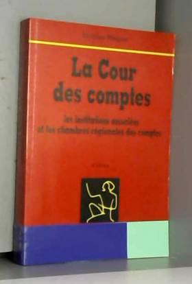 LA COUR DES COMPTES. Les...