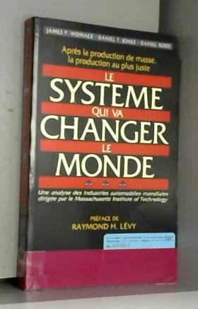 Le système qui va changer...