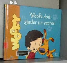 Antoine et Woofy, Tome 2 :...