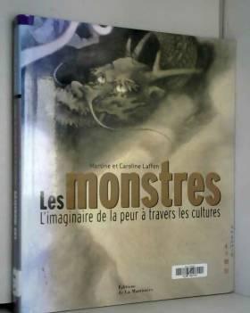 Les monstres : L'imaginaire...