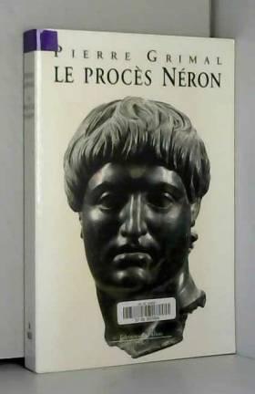 Pierre Grimal - Le procès Néron