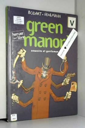 Green manor, tome 1 :...