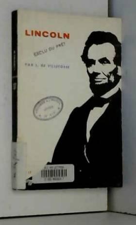 Louis De Villefosse - Lincoln
