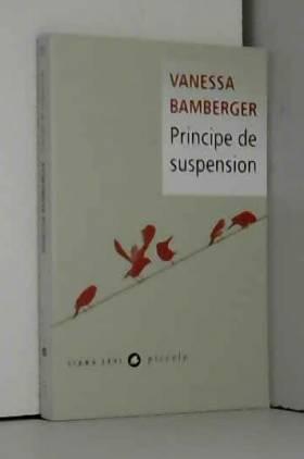 Vanessa Bamberger - Principe de suspension