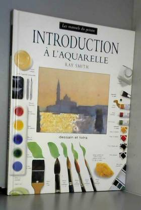 Ray Smith - Introduction  l'aquarelle