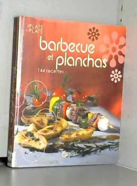ouvrage collectif - Barbecue et planchas