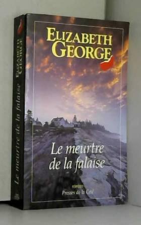 Elizabeth George - Le meurtre de la falaise