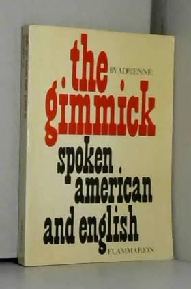 The gimmick spoken american and english.