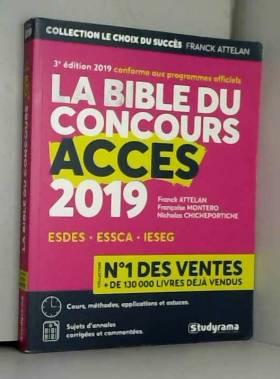 Franck Attelan, Nicholas Chicheportiche et... - La bible du concours Accès
