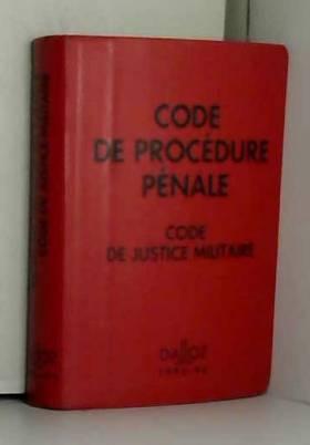 Collectif - CODE DE PROCEDURE PENALE JUSTICE MILITAIRE