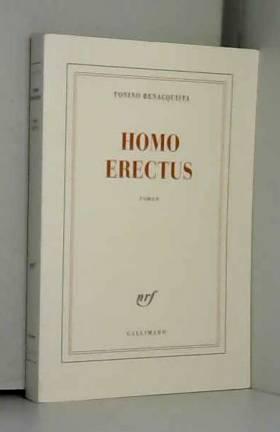 Tonino Benacquista - Homo erectus