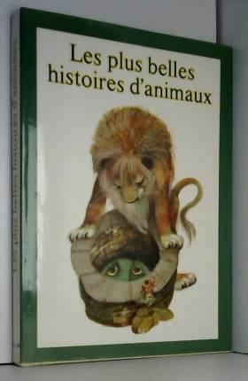Alena Besenova - Les Plus belles histoires d'animaux
