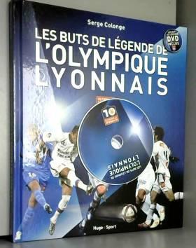 Serge Colonge - Les buts de légende de l'Olympique Lyonnais + DVD