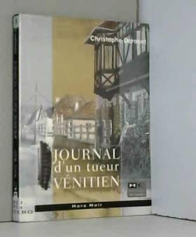 Derouet Christophe - Journal d'un tueur venitien