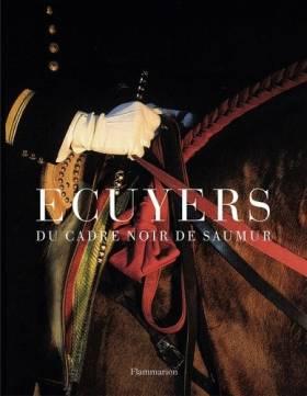 Alain Laurioux - Ecuyers du cadre noir de Saumur