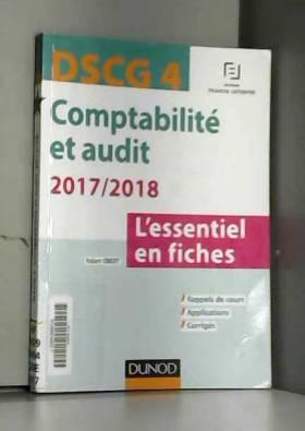 Robert Obert - DSCG 4 -Comptabilité et audit 2017/2018 - 6e éd. - L'essentiel en fiches: L'essentiel en fiches...