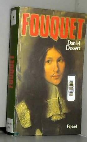 Daniel Dessert - Fouquet