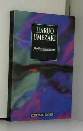 Haruo Umfzaki - Hallucinations