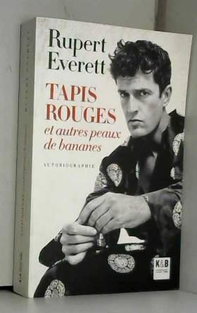 Rupert Everett - Tapis rouges et autres peaux de bananes
