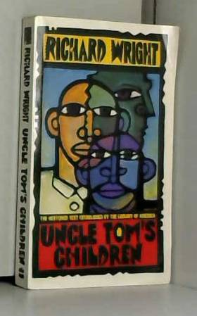 Richard Wright - Uncle Tom's Children