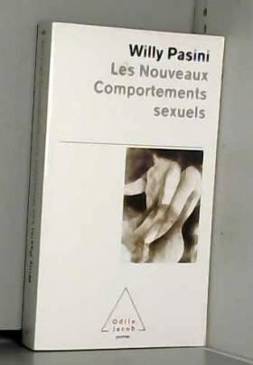Willy Pasini - Les Nouveaux comportements sexuels
