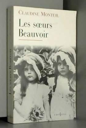 Claudine Monteil - Les Soeurs Beauvoir
