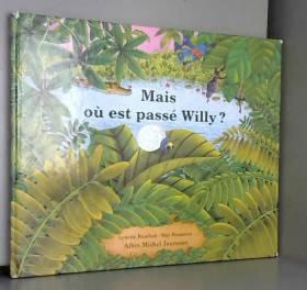 Lynette Ruschak et May Rousseau - Mais où est passé Willy ?