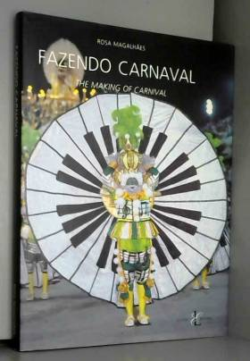 Title: Fazendo carnaval The making of carnival Portugues