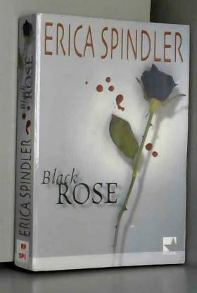 Spindler Erica - Black Rose