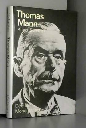 Johannes Wickert, Klaus Schroter et  VILAR ROCA... - Thomas Mann