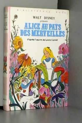 Walt Disney company Lewis Carroll (Auteur) - Alice au pays des merveilles (1975)