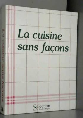 La cuisine sans façons