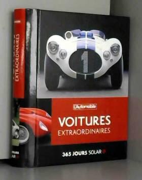 Collectif - 365 Jours Solar - Voitures Extraordinaires - l'Automobile Magazine
