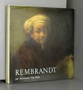Annemarie Vels Heijn - Rembrandt by Annemarie Vels Heijn